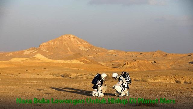 Nasa Buka Lowongan Untuk Hidup Di Planet Mars